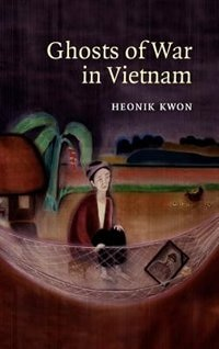 Ghosts of War in Vietnam