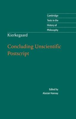 Book Kierkegaard: Concluding Unscientific Postscript by Alastair Hannay