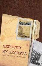 Seduced by Secrets: Inside the Stasis Spy-Tech World