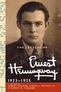 The Letters Of Ernest Hemingway: Volume 2, 1923 1925