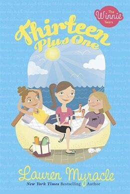 Book Thirteen Plus One by Lauren Myracle