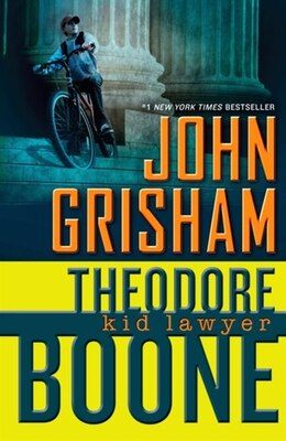 Book Theodore Boone: Kid Lawyer by John Grisham