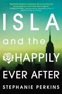 Book Isla And The Happily Ever After by Stephanie Perkins