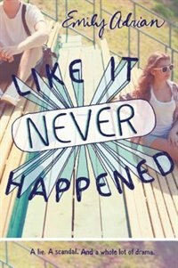 Book Like It Never Happened by Emily Adrian