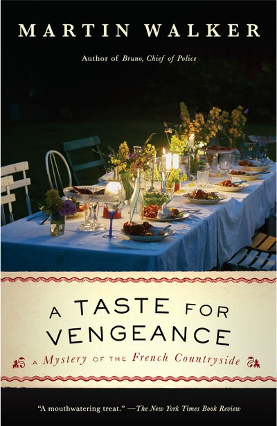A Taste For Vengeance: A Mystery Of The French Countryside de Martin Walker