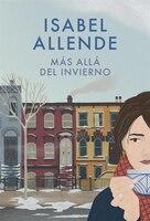 Más Allá Del Invierno: Spanish-language Edition Of In The Midst Of Winter