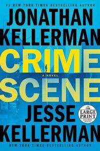Crime Scene: A Novel