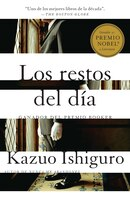 Los Restos Del Dia: Spanish-language Edition Of The Remains Of The Day