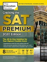 Cracking The Sat Premium Edition With 8 Practice Tests, 2020: The All-in-one Solution For Your…