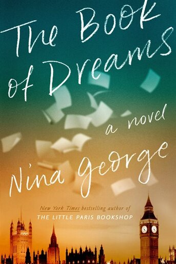 The Book Of Dreams: A Novel by Nina George