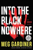 Into The Black Nowhere: An Unsub Novel