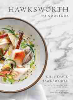 Hawksworth: The Cookbook de David Hawksworth