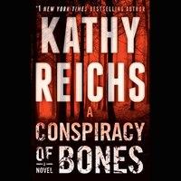 A Conspiracy Of Bones: A Novel