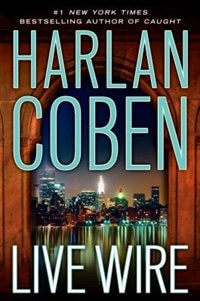 Book Live Wire by Harlan Coben