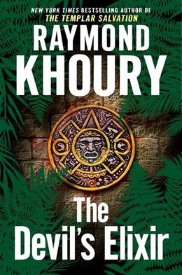 Book The Devil's Elixir by Raymond Khoury