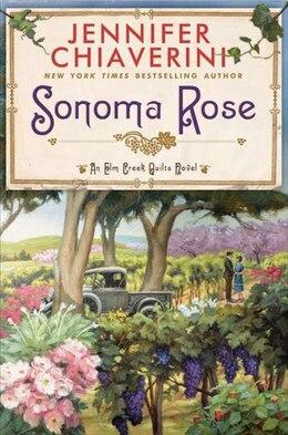 Book Sonoma Rose by Jennifer Chiaverini