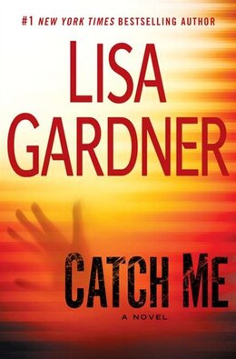 Book Catch Me by Lisa Gardner