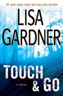 Book Touch & Go by Lisa Gardner