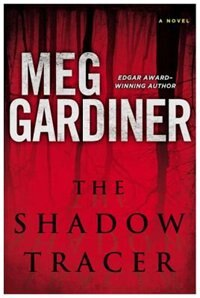 Book The Shadow Tracer by Meg Gardiner