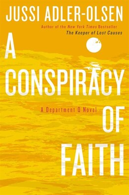 Book A Conspiracy Of Faith: A Department Q Novel by Olsen Jussi Adler