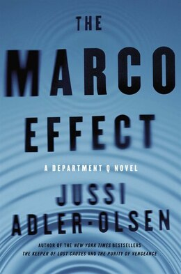 Book The Marco Effect: A Department Q Novel by Jussi Adler-olsen