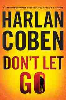 DONT LET GO by Harlan Coben