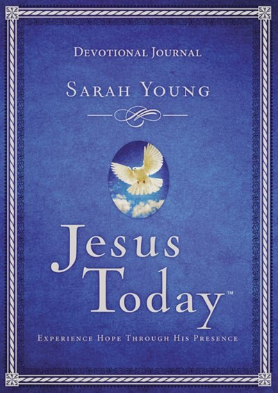 Jesus Today Devotional Journal: Experience Hope Through His Presence by Sarah Young