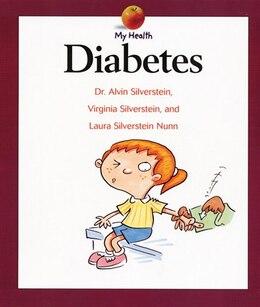 Book My Health: Diabetes by Laura Silverstein-Nunn