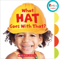 Rookie Toddler: What Hat Goes With That?