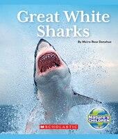 Nature's Children: Great White Sharks