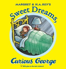 Book Sweet Dreams, Curious George by H. A. Rey
