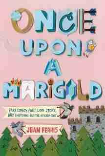 Once Upon a Marigold de Jean Ferris