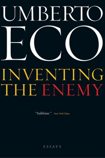 Inventing the Enemy: Essays