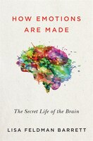 Book How Emotions Are Made: The Secret Life Of The Brain by Lisa Feldman Barrett