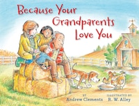 Because Your Grandparents Love You