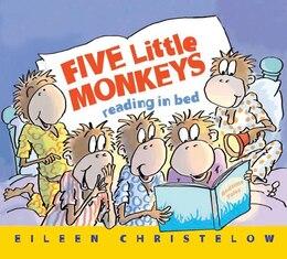 Book Five Little Monkeys Reading in Bed by Eileen Christelow