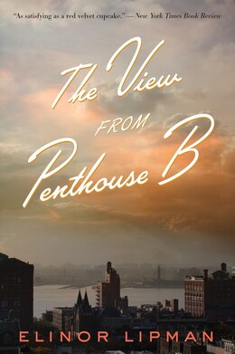 Book The View from Penthouse B by Elinor Lipman