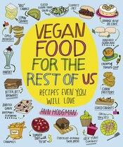Book Vegan Food For The Rest Of Us: Recipes Even You Will Love by Ann Hodgman