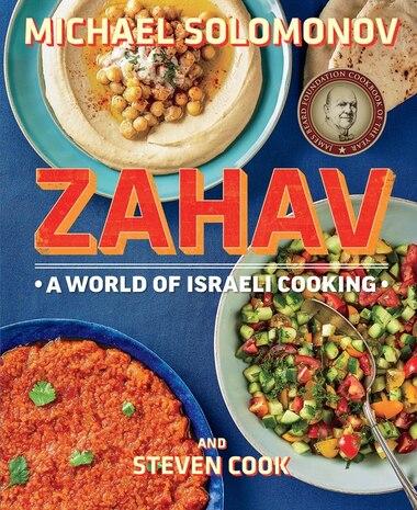 Zahav: A World of Israeli Cooking by Michael Solomonov