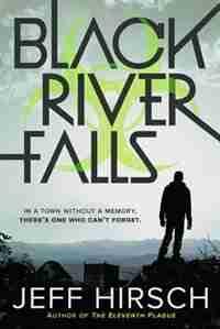 Black River Falls by Jeff Hirsch