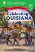Celebrating Louisiana: 50 States To Celebrate by Jane Kurtz