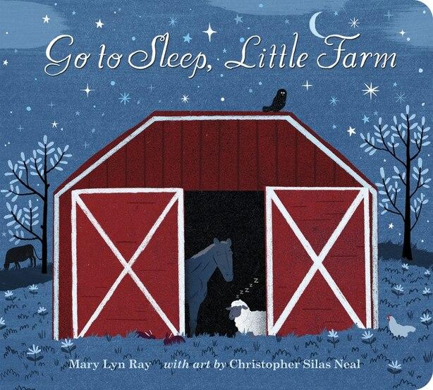 Go to Sleep, Little Farm padded board book by Mary Lyn Ray