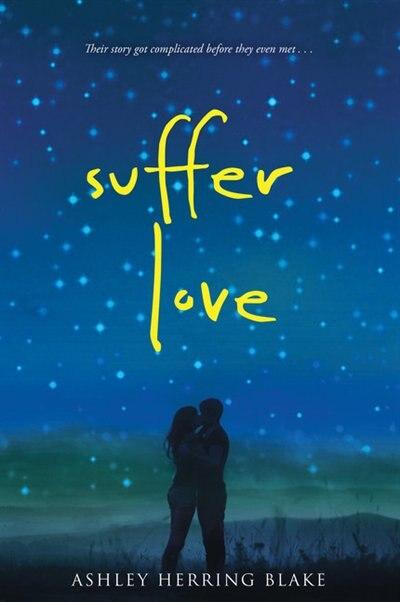 Suffer Love by Ashley Herring Blake