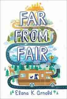 Far From Fair by Elana K. Arnold