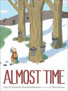 Almost Time by Gary D. Schmidt