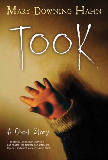 Took: A Ghost Story by Mary Downing Hahn