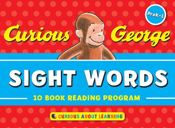Curious George Sight Words: 10-book Reading Program by H. A. Rey