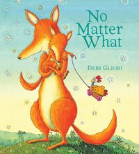 No Matter What (padded Board Book)