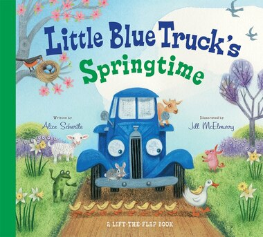 Little Blue Truck's Springtime by Alice Schertle
