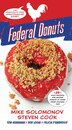Federal Donuts: The (partially) True Spectacular Story by Michael Solomonov